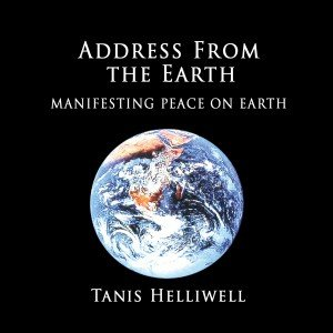 Address from the Earth: Manifesting Peace on Earth