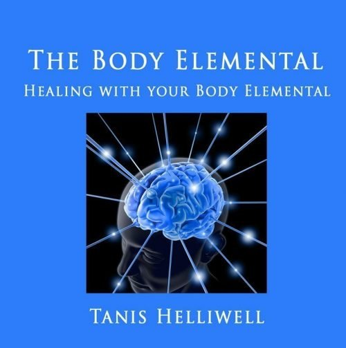 The Body Elemental: Healing with your body elemental