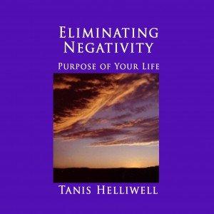 Eliminating Negativity: Purpose of Your Life