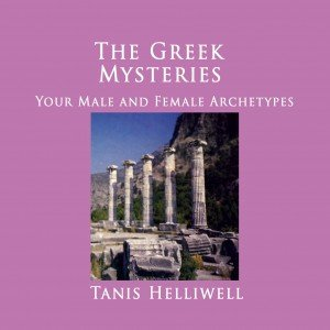 The Greek Mysteries: Your Male and Female Archetypes
