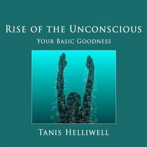 Rise of the Unconscious: Your Basic Goodness