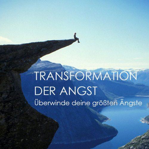 Transformation der Angst