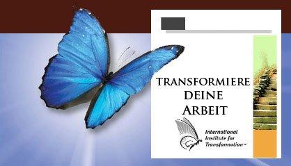 Transformiere Deine Arbeit