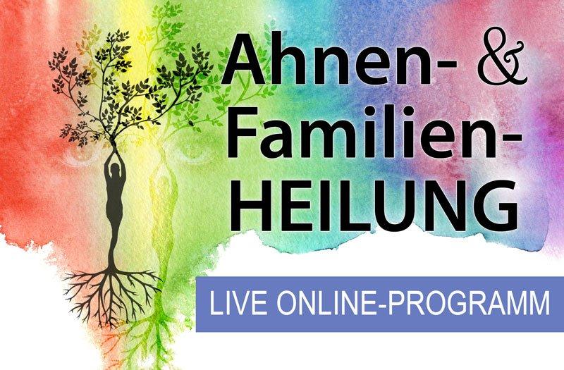 Ahnen- & Familien-Heilung Online-Programm